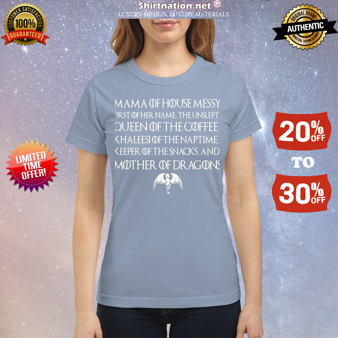 Game of Thrones Mama of house messy first of her name the unslept queen of the coffee classic shirt