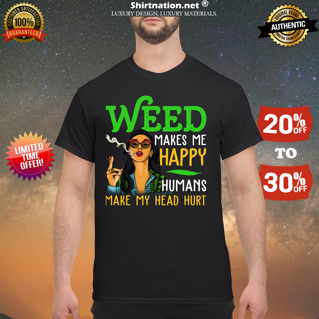 Weed makes me happy humans make my head hurt classic shirt
