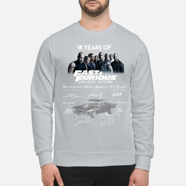 18 years of fast and furious 8 films sweatshirt