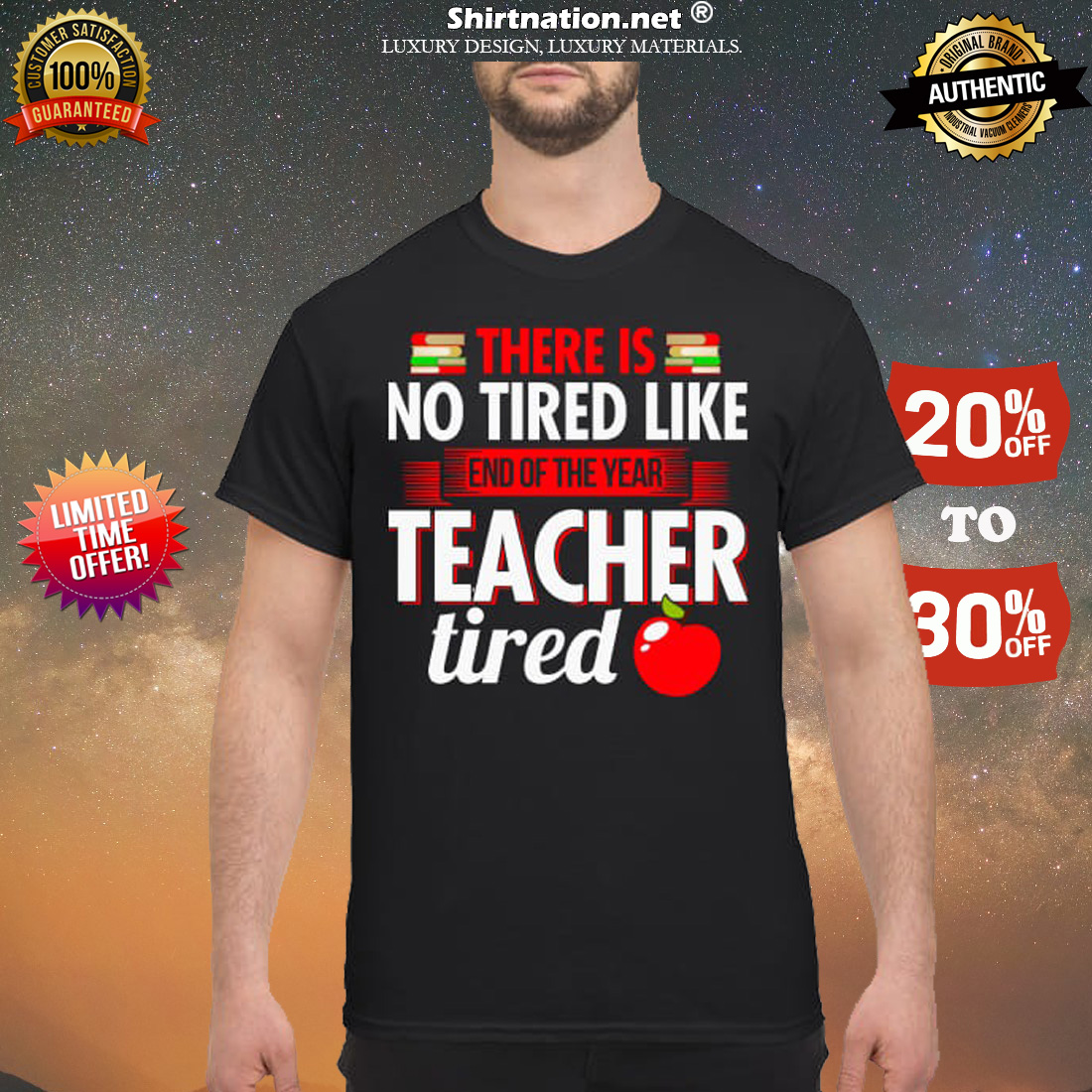 There is no tired like end of year teacher tired shirt