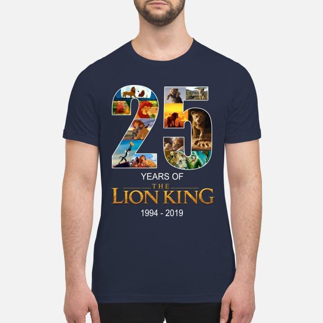 25 years of Lion King 1994 2019 premium men's shirt
