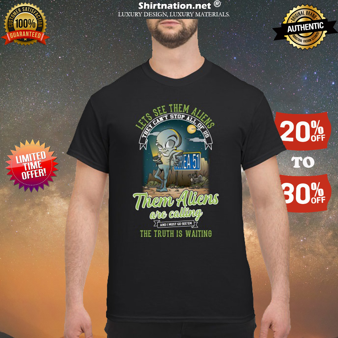 Area 51 lets see them aliens they can't stop all of us them aliens are calling shirt