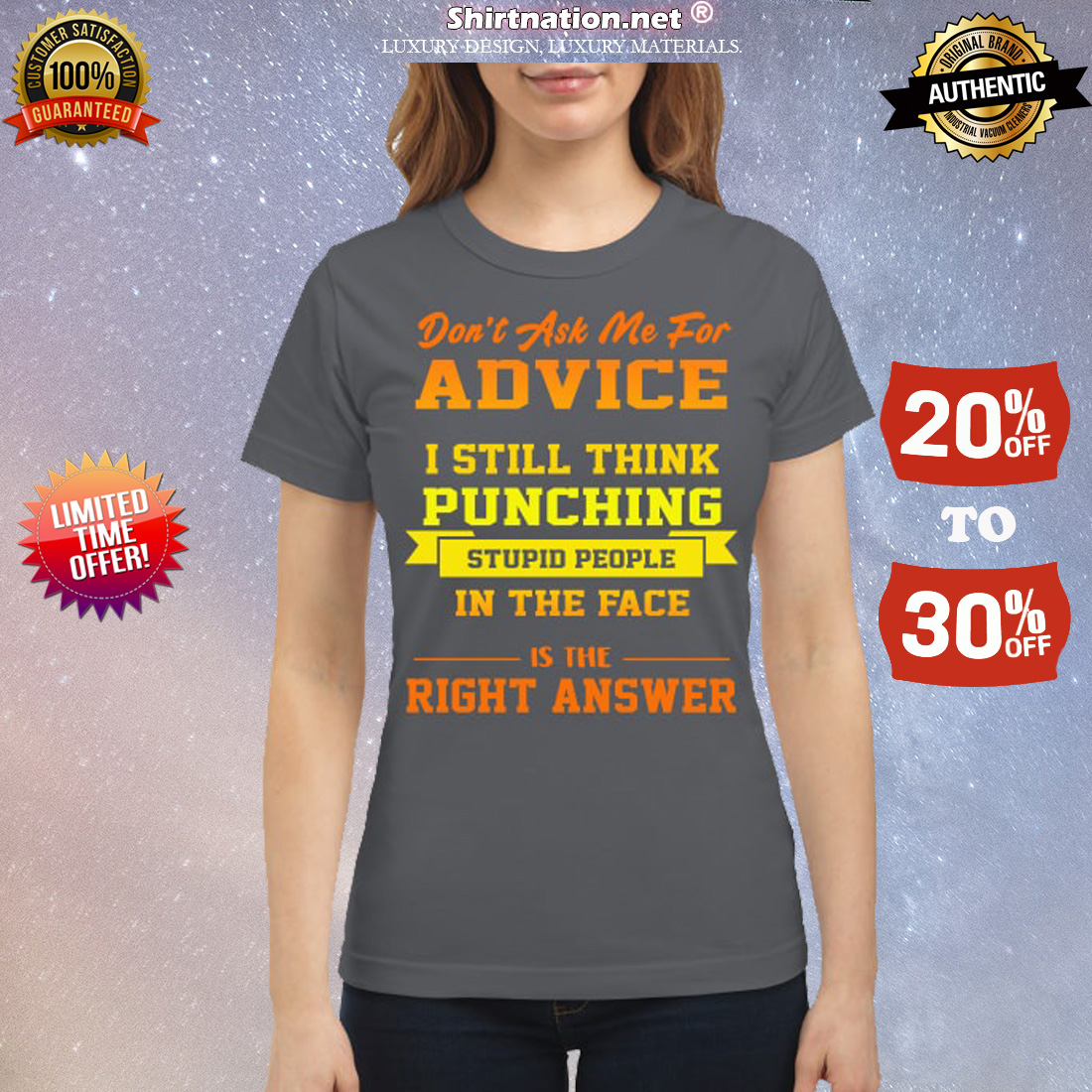 Don't ask me for advice I still think punching stupid people in the face is the right answer classic shirt