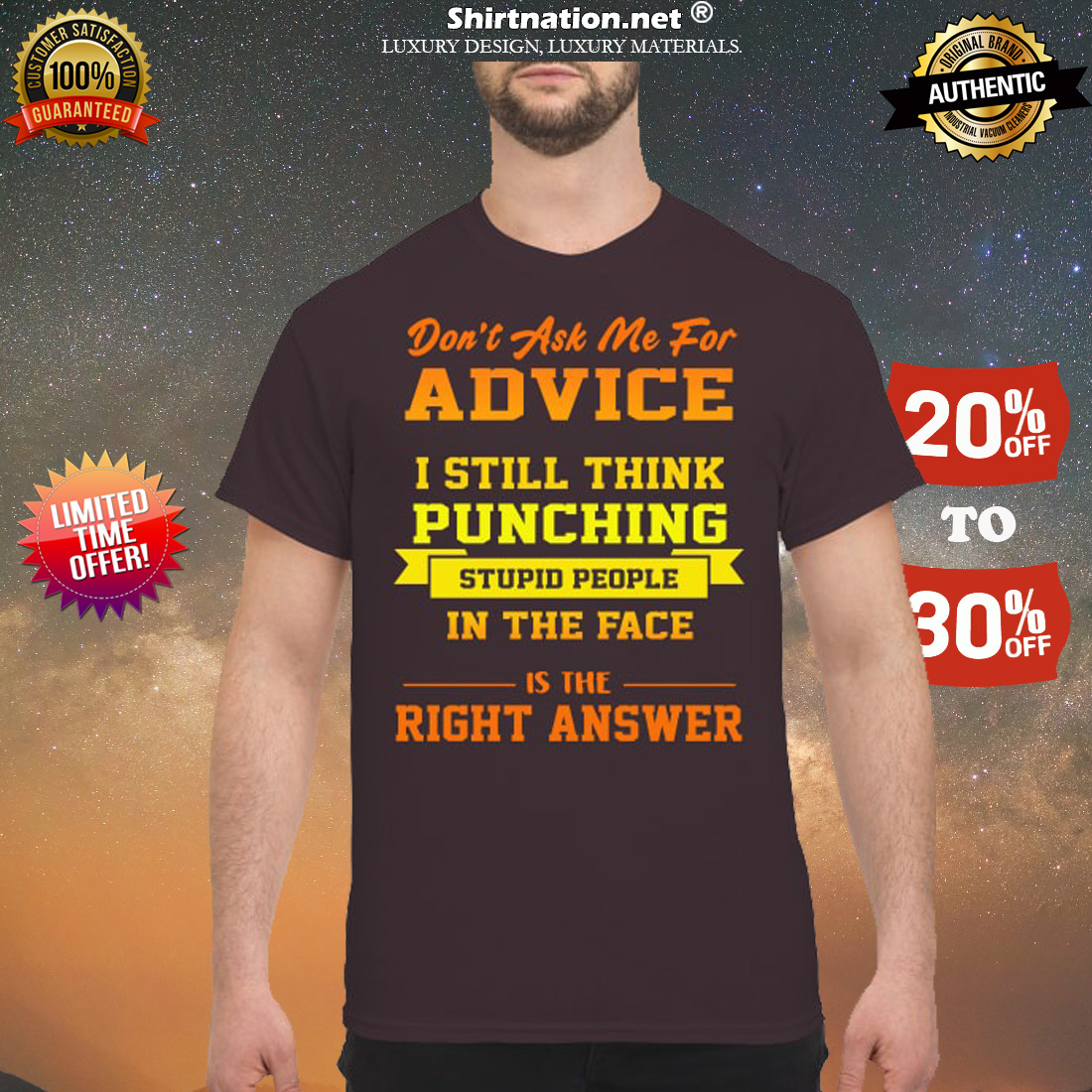 Don't ask me for advice I still think punching stupid people in the face is the right answer shirt