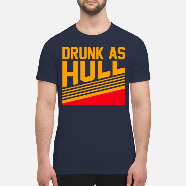 Drunk as hull premium men's shirt