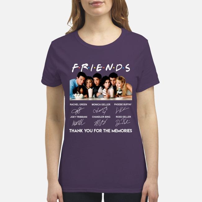 Friend movie thank you for the memories premium women's shirt