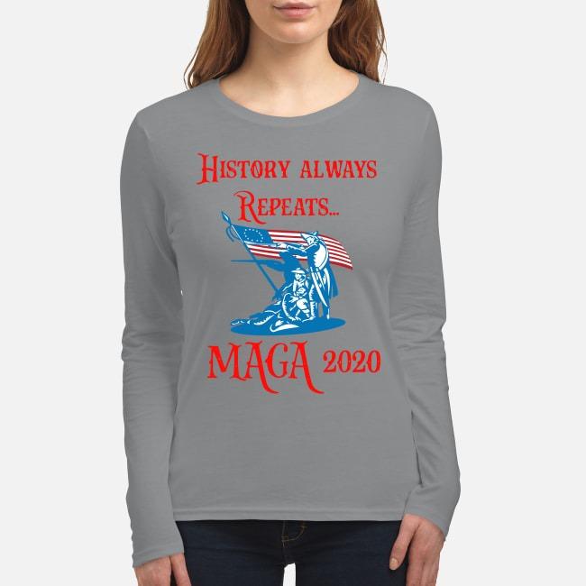 History always repeats Maga 2020 women's long sleeved shirt