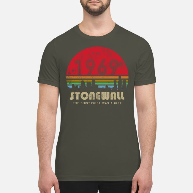 NYC 1969 Stonewall the first pride was a Riot premium men's shirt