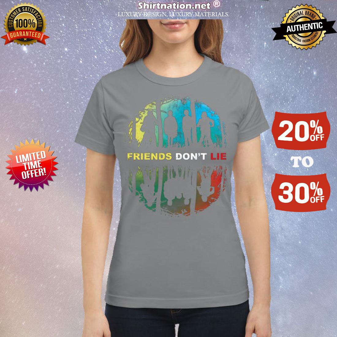 Stranger things friends don't lie classic shirt