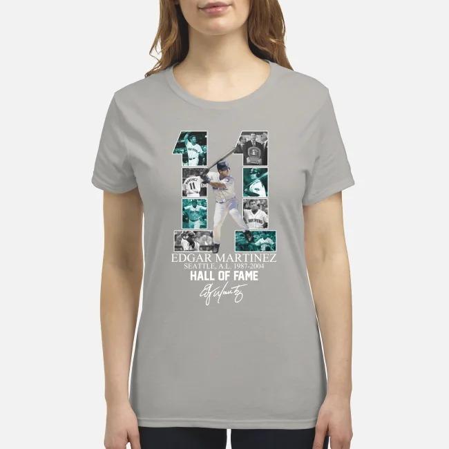 11 Edgar Marinez hall of fame signature premium women's shirt
