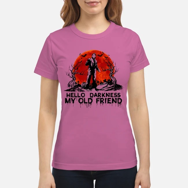 Michael Myers hello darkness my old friend classic shirt