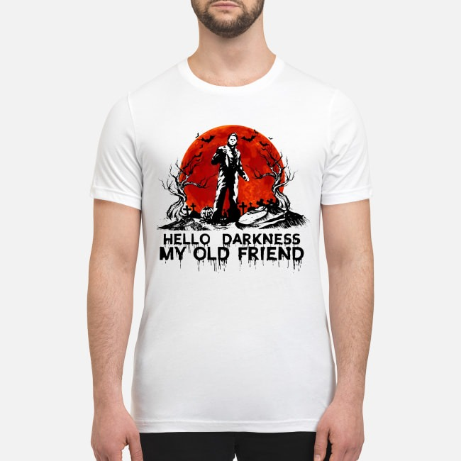 Michael Myers hello darkness my old friend premium men's shirt
