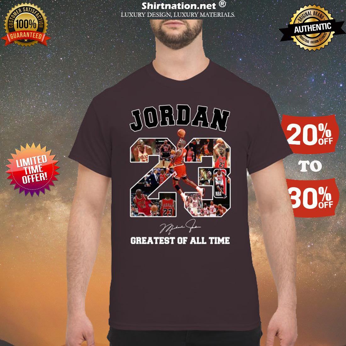 Micheal Jordan 23 greatest of all time shirt