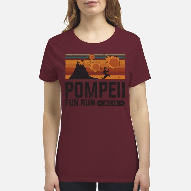 Pompell fun run AD 79 premium women's shirt