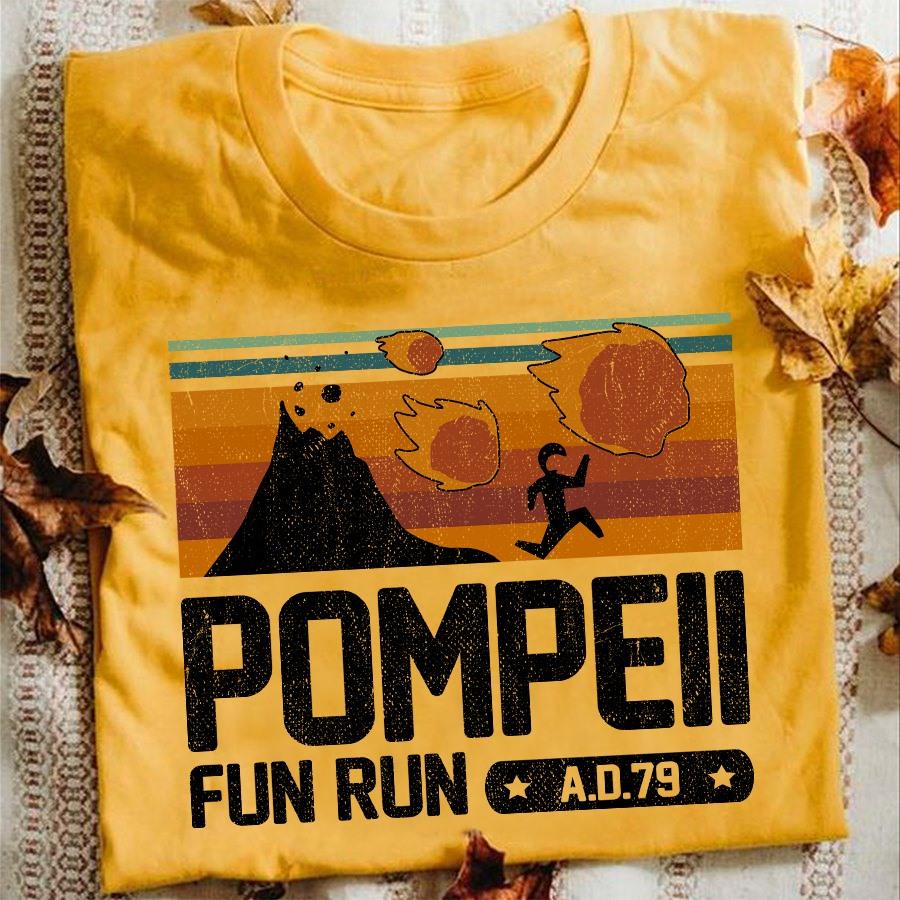 Pompell fun run AD 79 shirt