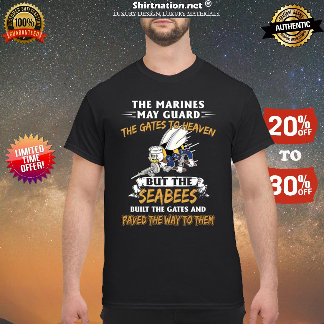 The marines may guard the gates to heaven shirt