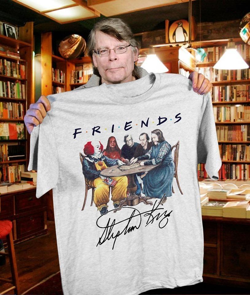 Friends Stephen king horror movies shirt