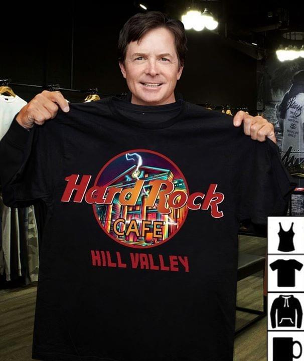 Hard rock coffee Hill valley shirt