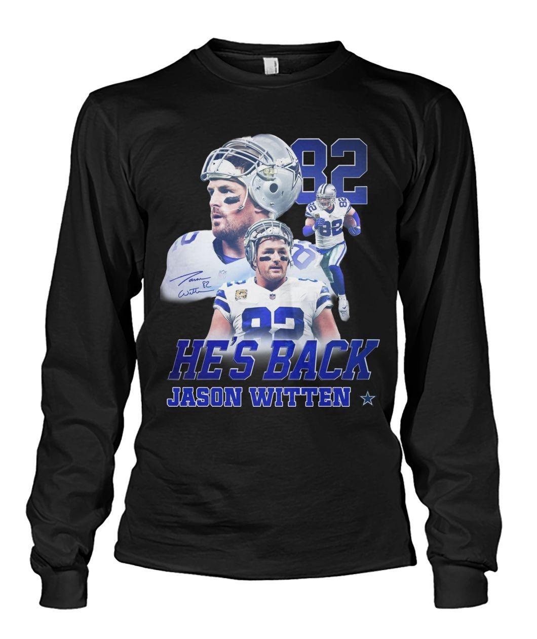 He's back Jason Witten 82 classic shirt