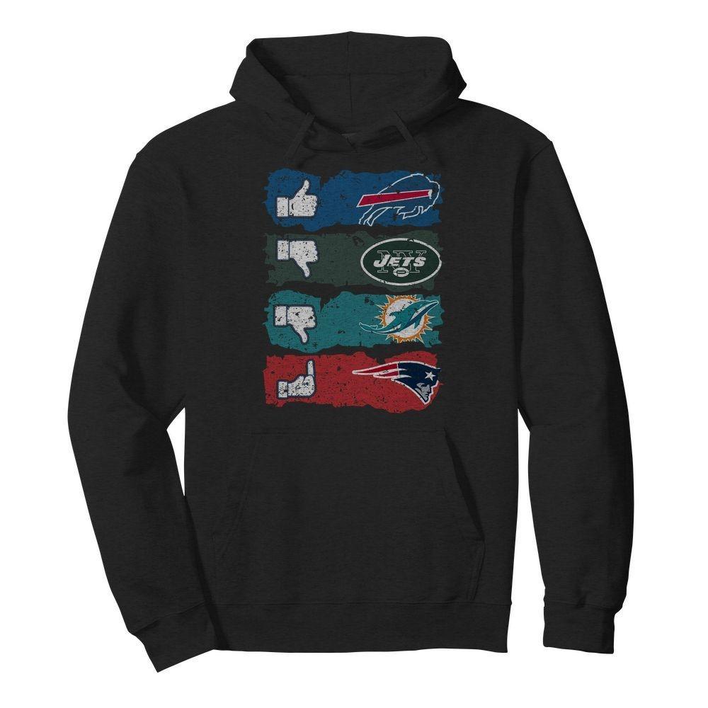 Like Buffalo Bills dislike New York Jets Miami Dolphins and fuck New England Patriots shirt and hoodie