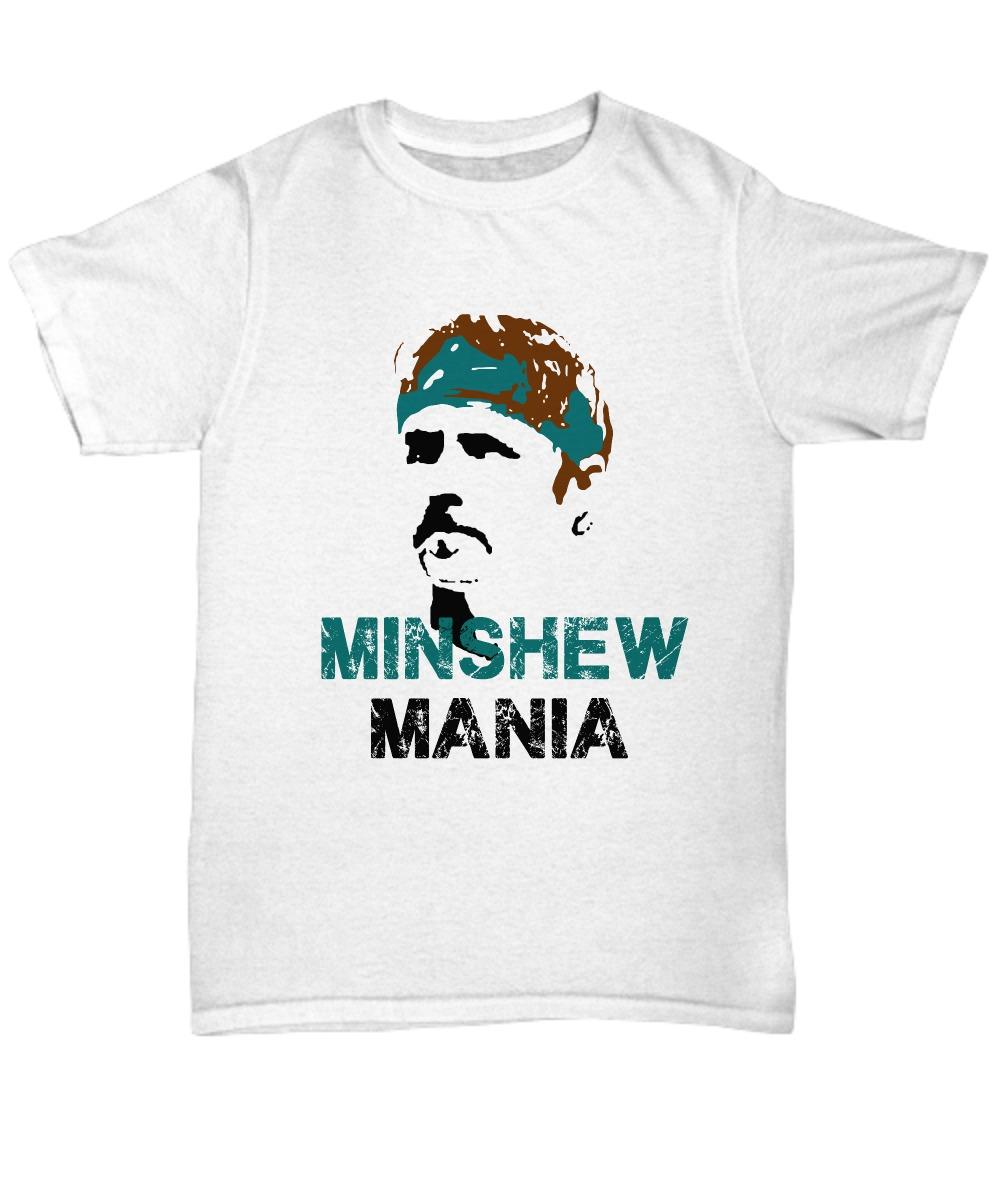 Minshew Mania shirt