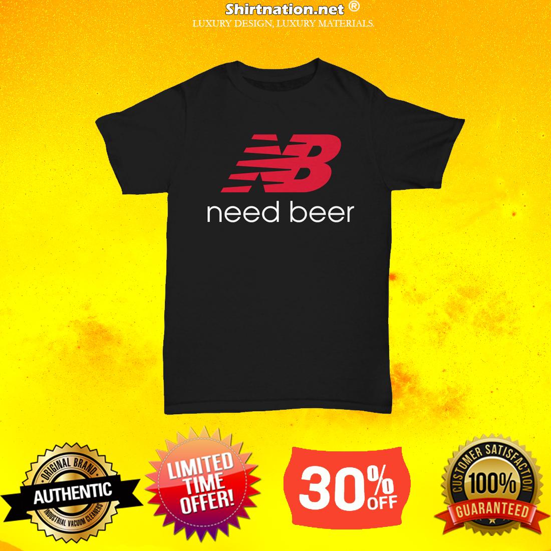 New balance need beer unisex tee shirt