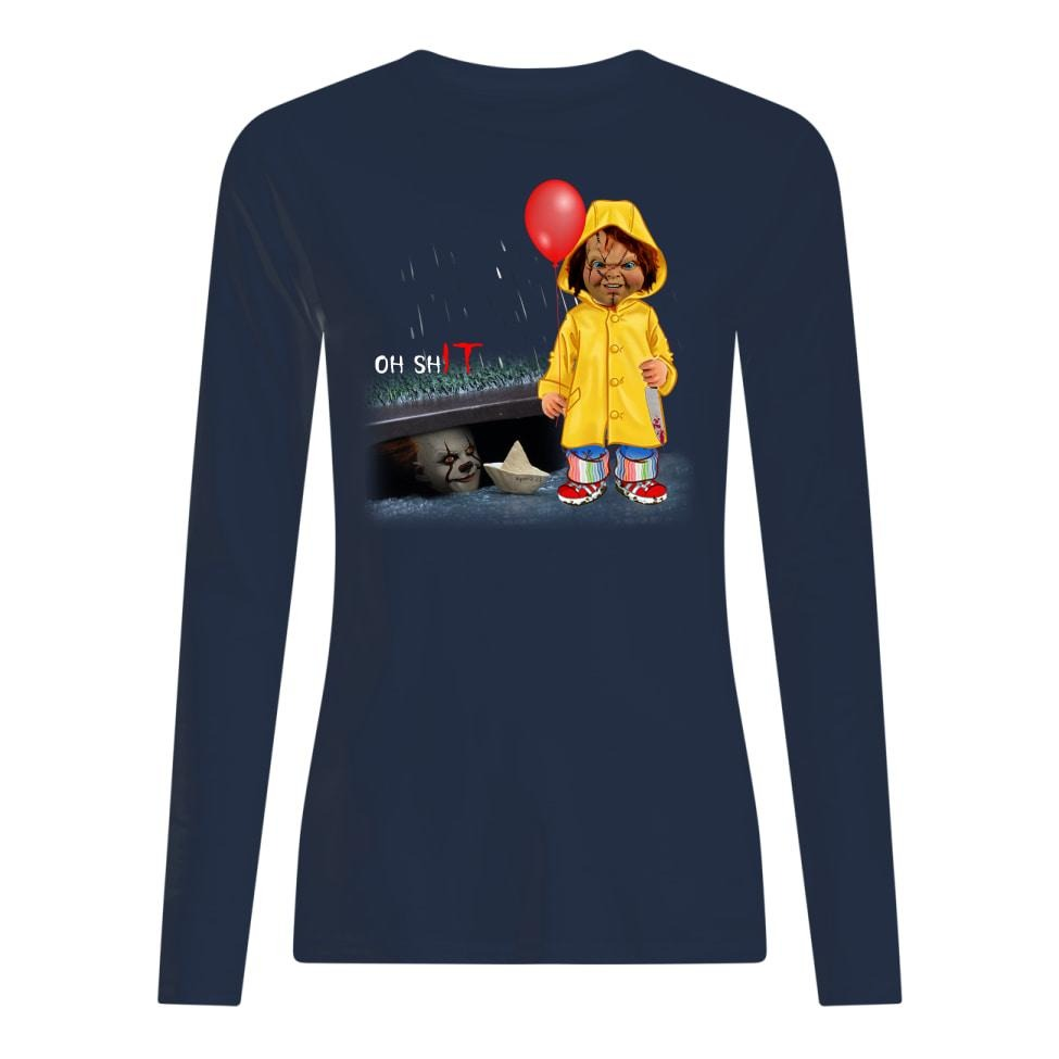 Oh shit Chucky and IT Pennywise long sleeved shirt