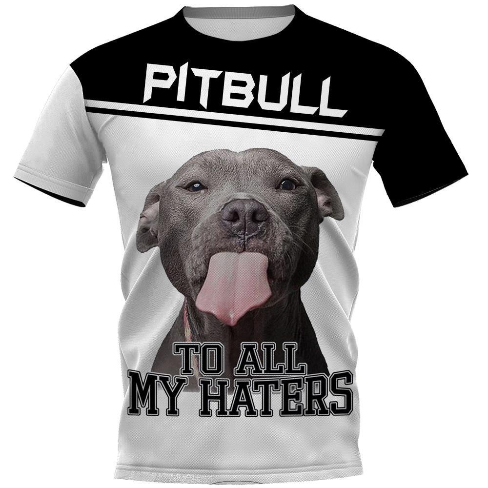 Pitbull to all my haters all over 3D print classic shirt