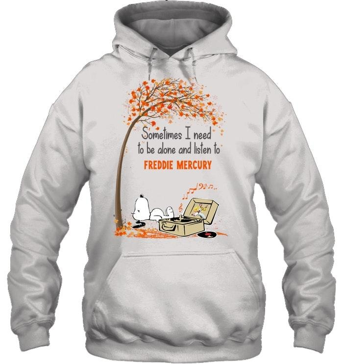 Snoopy Sometimes I need to alone and listen Freddie Mercury shirt and hoodie