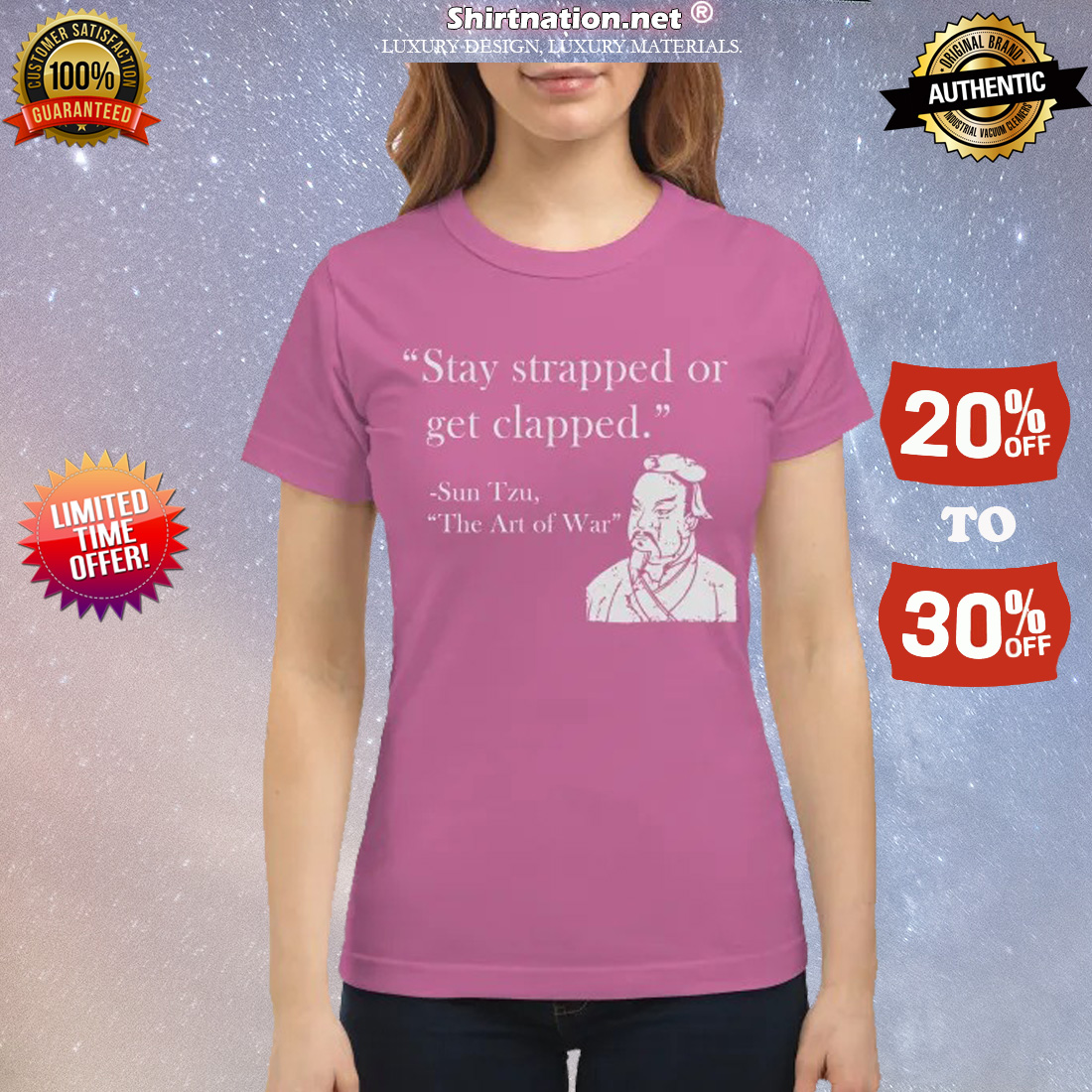 Stay trapped or get clapped Sun Tzu classic shirt