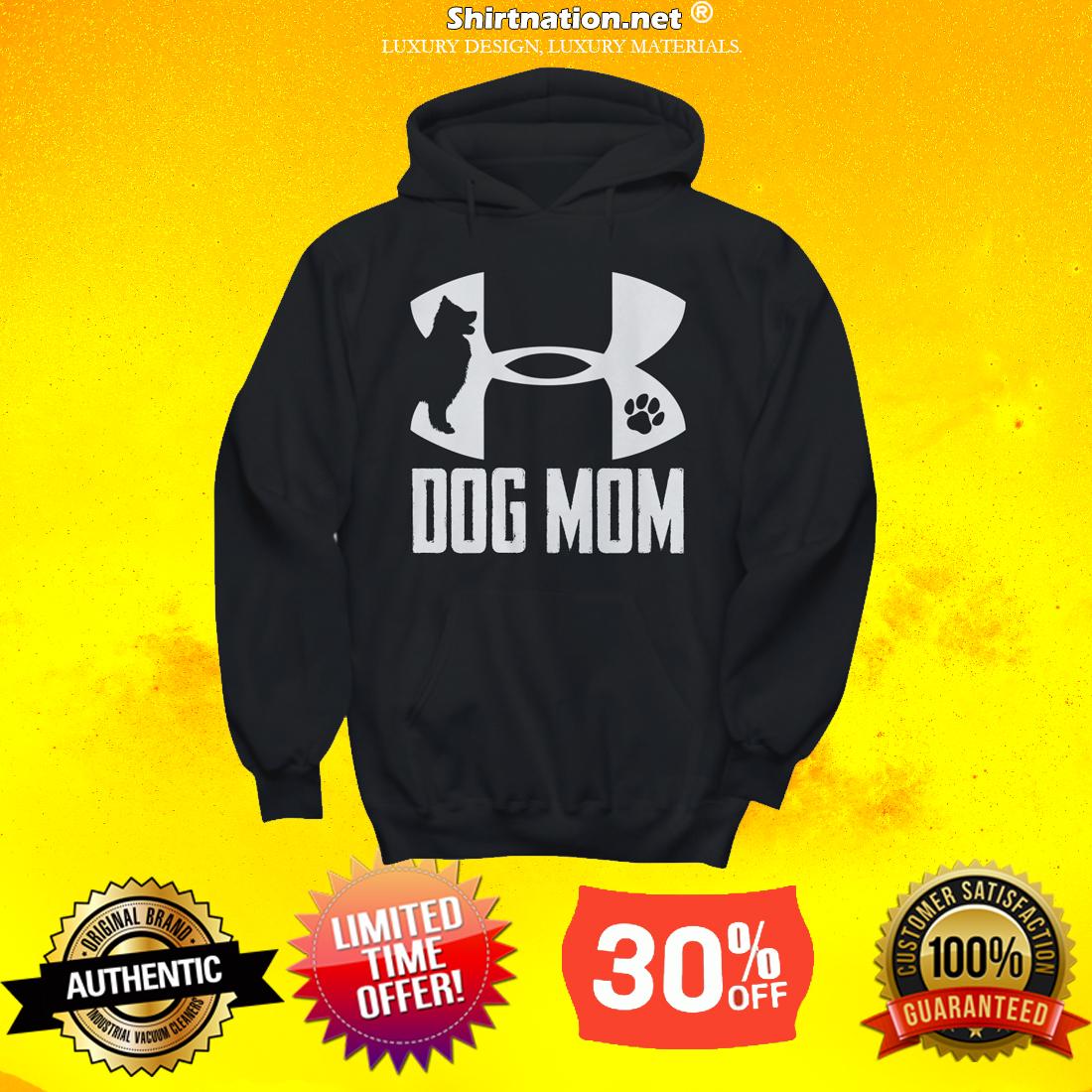 Under armour dog mom t premium shirt