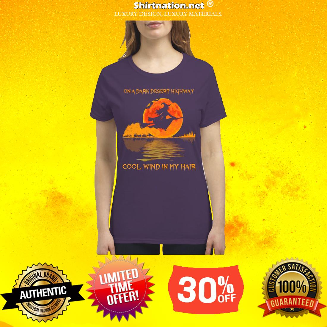 Witch on a dark desert highway cool wind in my hair premium women's shirt