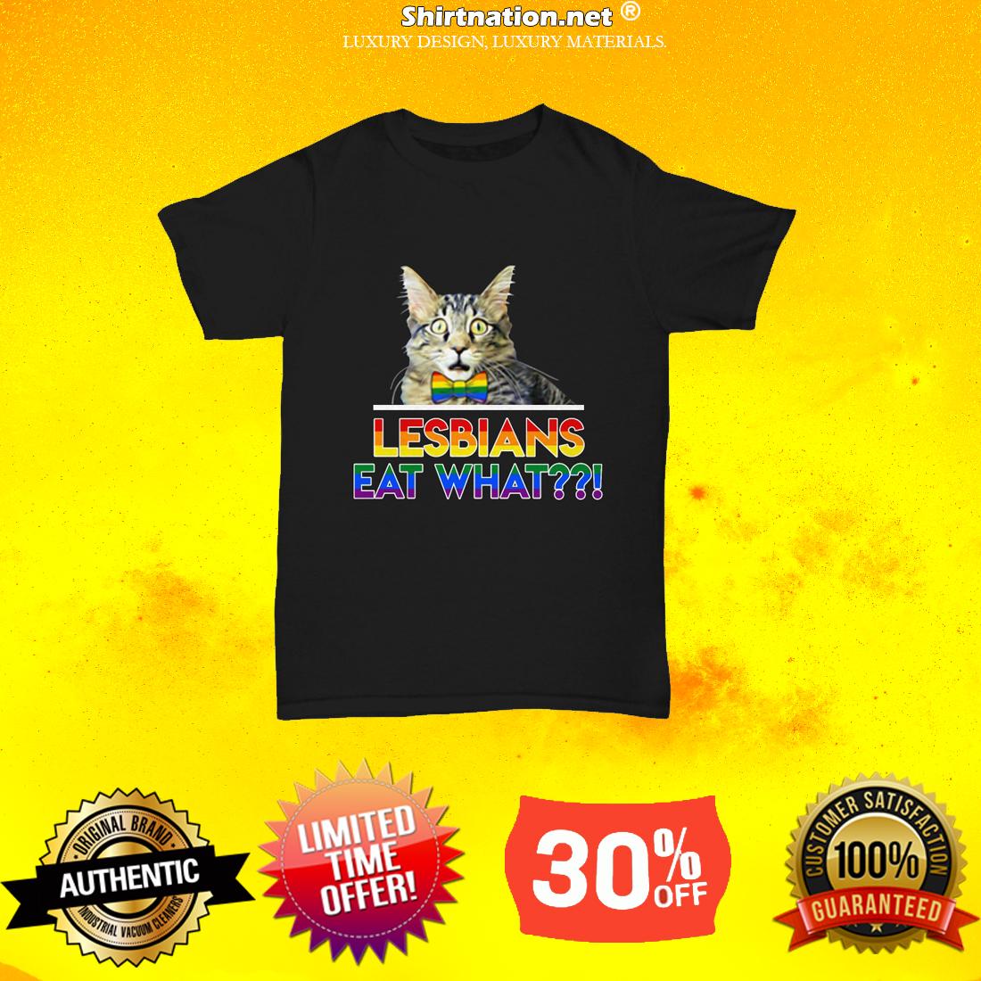 Cat lesbians eat what shirt