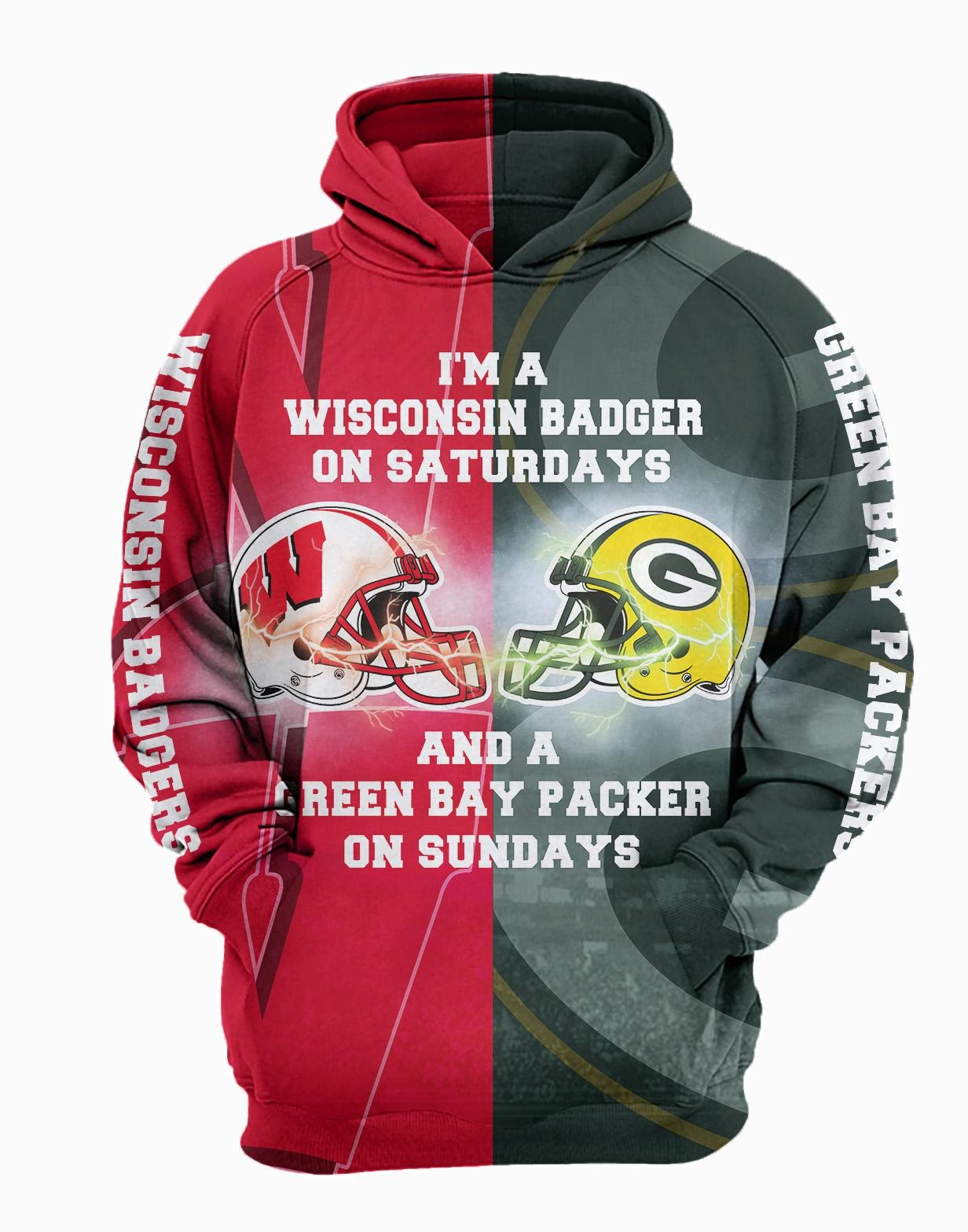 Wisconsin Badger on Saturdays and Green Bay Packers on Sundays 3d hoodies