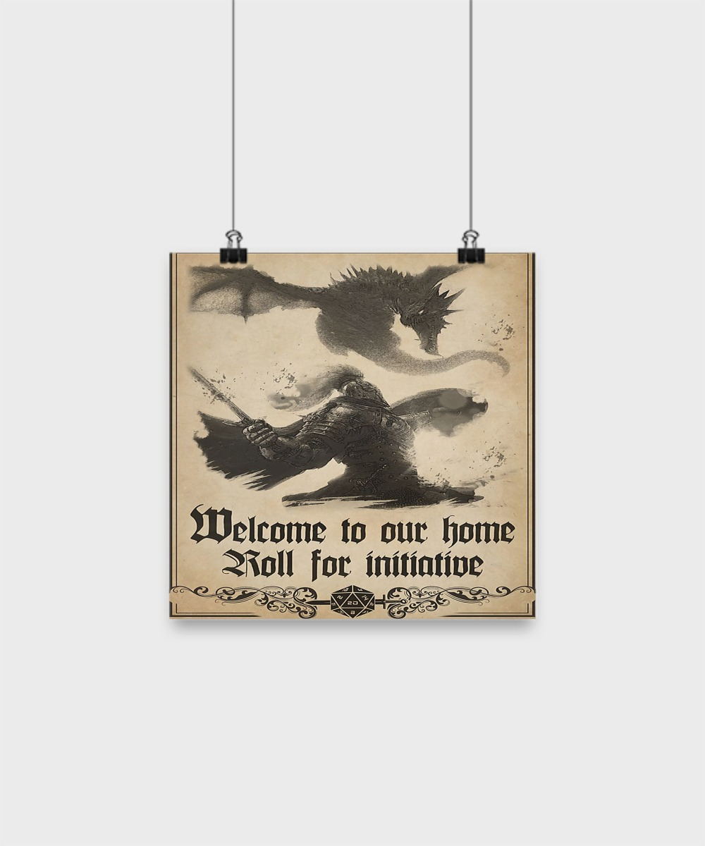 [10% OFF] Welcome to our home roll for initiative poster