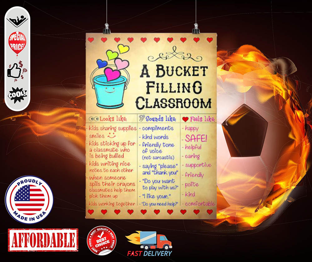 A bucket filling classroom cool poster