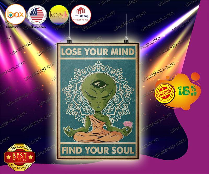 Alien lose your mind find your soul poster