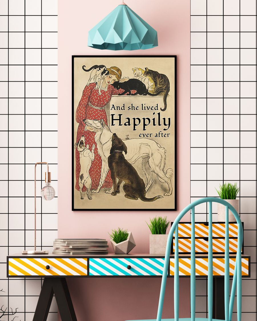 Dogs and Cats and she lived happily ever after poster