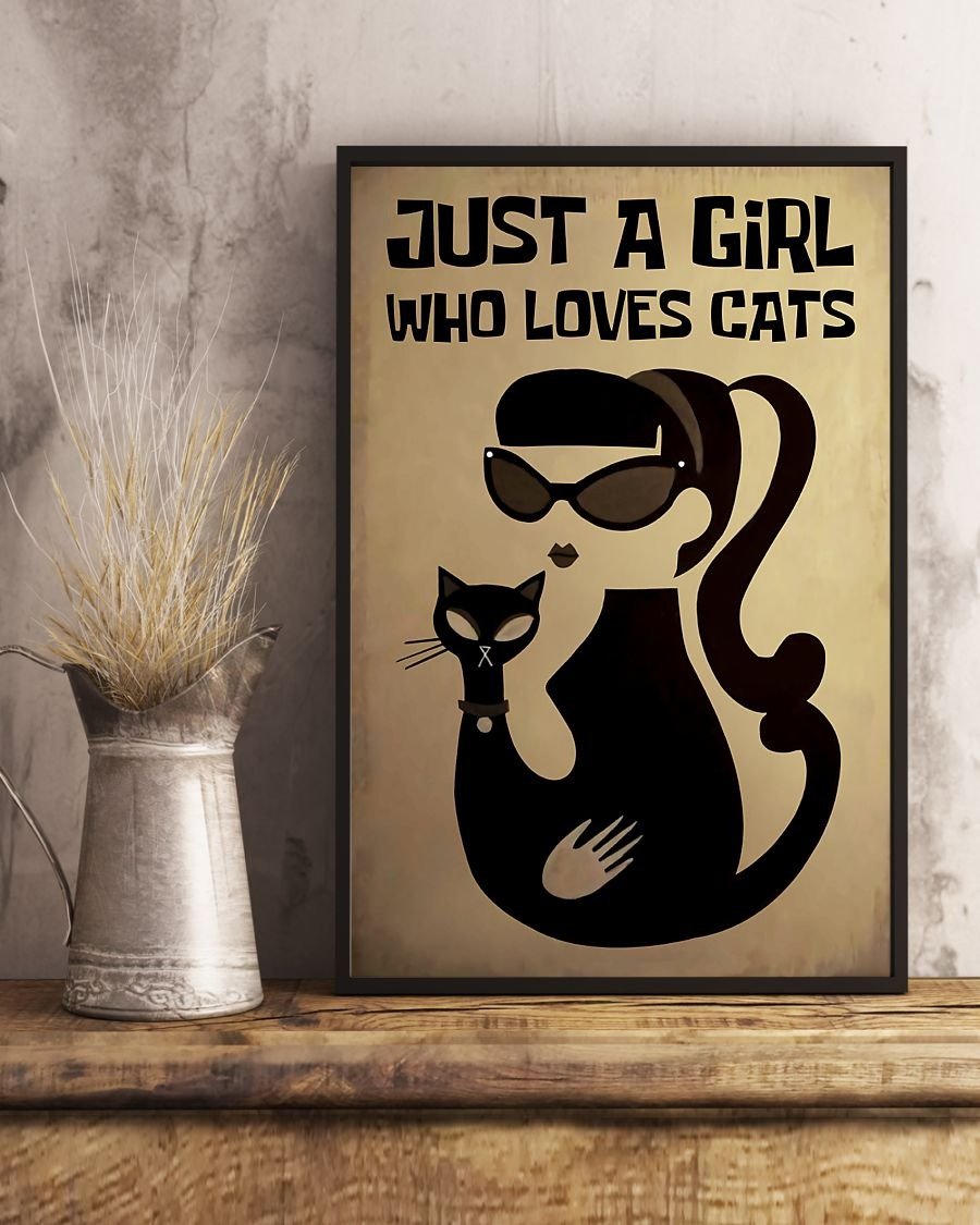 Just a girl who loves cat poster