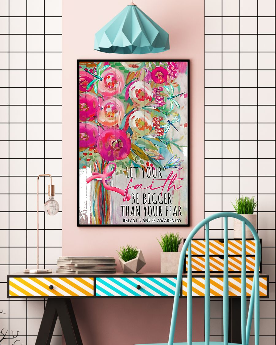 Let your faith be bigger than your fear breast cancer awareness poster
