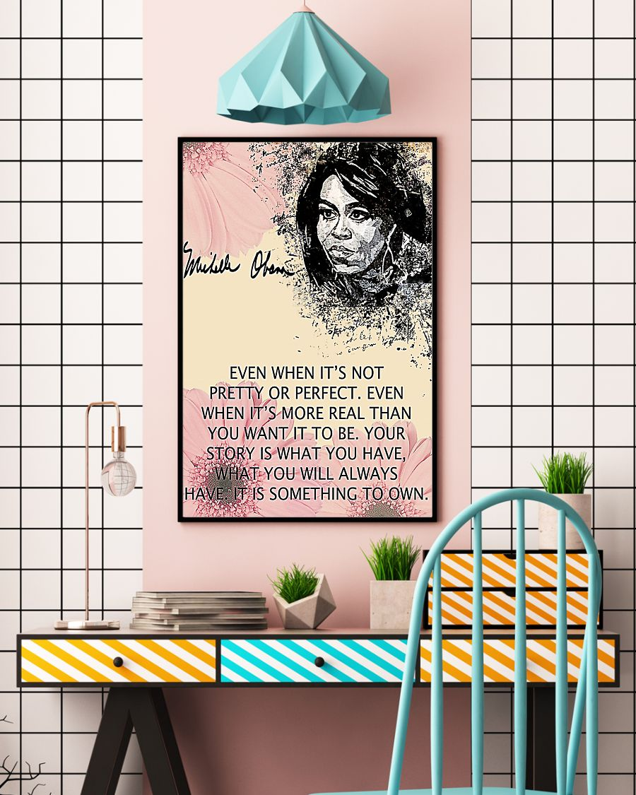 Michelle Obama even when it is not pretty or perfect poster1