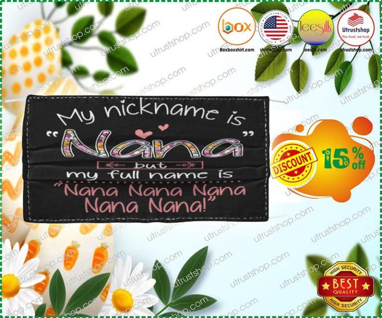 My nickname is nana but my full name is nana face mask