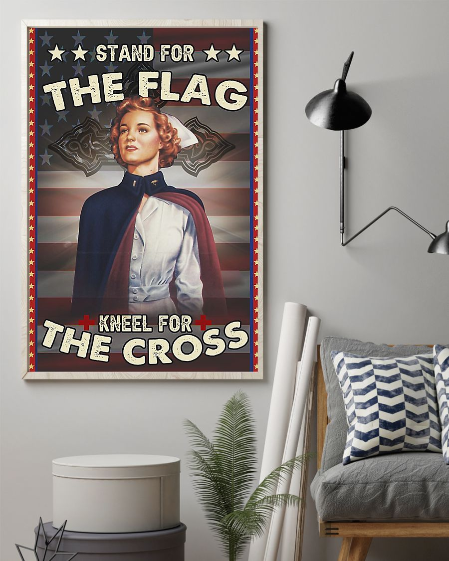 Nurse stand for the flag kneel for the cross poster