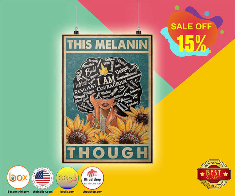 Sunflower this melanin though poster