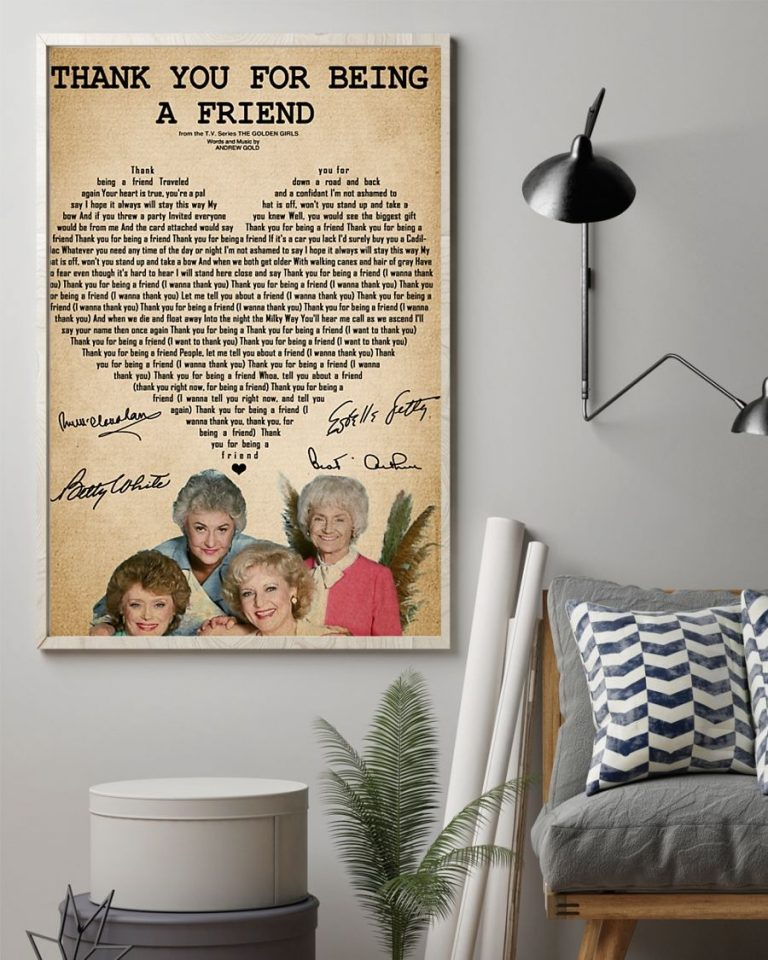 The golden girls thank you for being a friend poster