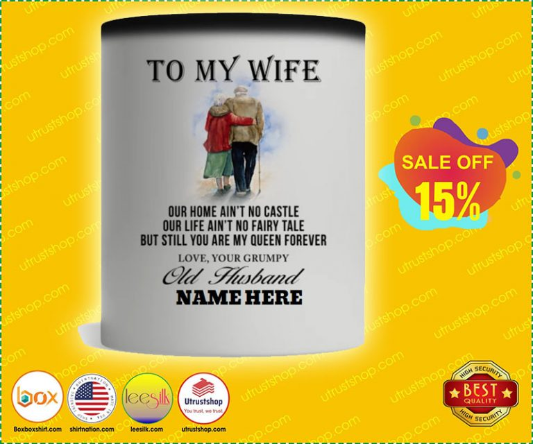To my wife our home ain't no castle mug