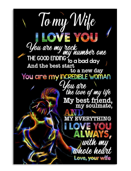 LGBT To my wife I love you poster