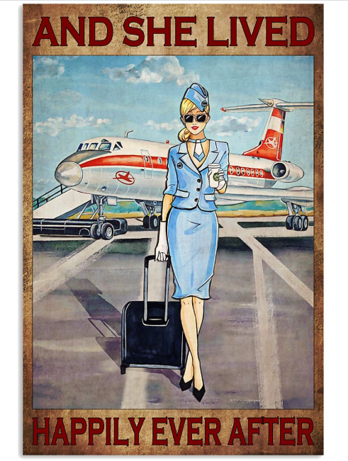 And she live happily ever after poster Flight attendant poster