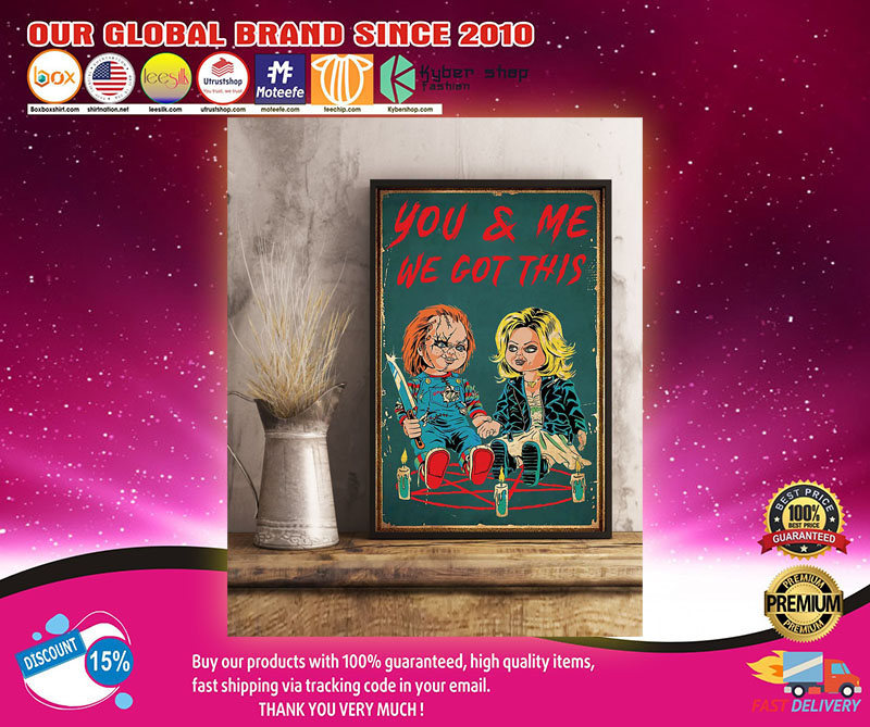 Chucky and tiffany You and me we got this poster1