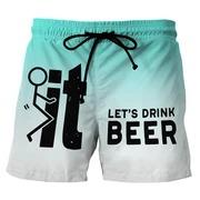 It lets drink beer beach short pants